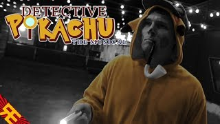 Detective Pikachu The Musical Live Action Parody