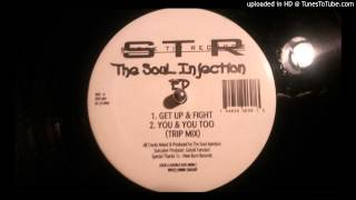 The Soul Injection - You & You Too (Trip Mix)