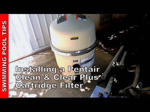 Installing A Pentair Cartridge Filter Clean Clear Plus Wmv Youtube