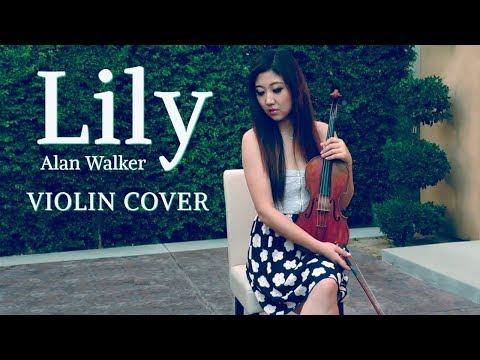 Lily - Violin Cover - Alan Walker, K-391 & Emelie Hollow