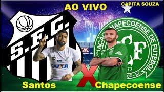 Santos 0x1 Chapecoense  campeonato brasileiro 12/11/2018