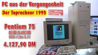 PC aus der Vergangenheit - Toprechner 1995 Originalzustand - Pentium 75 DOS + Windows 3.11 - [4K]
