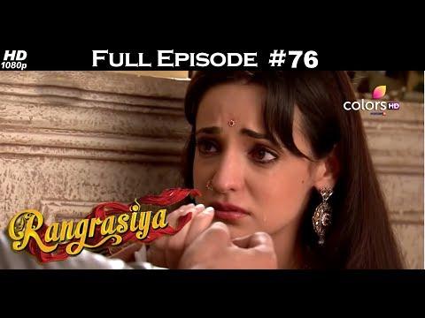 Rangrasiya - Full Episode 76 - With English Subtitles