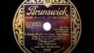 1933 HITS ARCHIVE: I Gotta Right To Sing The Blues - Cab Calloway