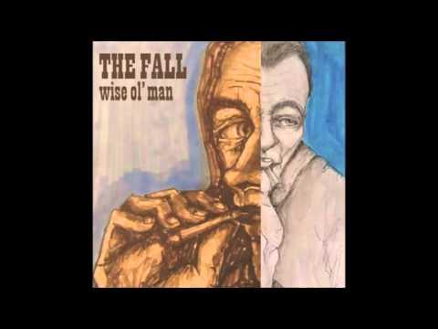 The Fall - Wise Ol' Man (Edit)