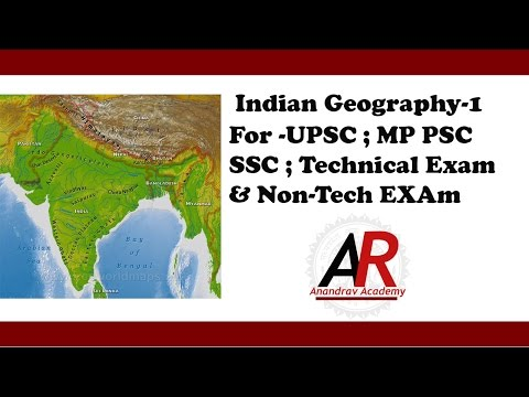 P/1-Indian Geography part(भारत का भूगोल) with MAP in hindi -1  For MP PSC  UPSC ; CIL ;MP PSC AE