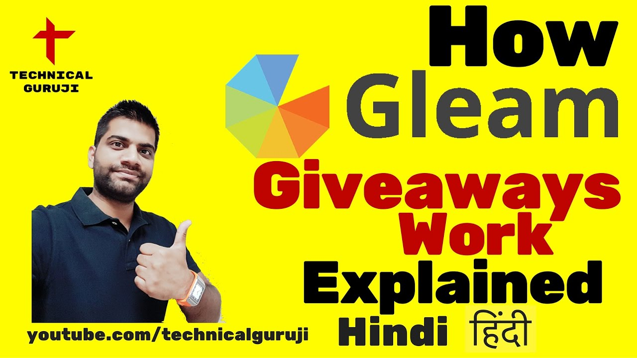 [Hindi] How GLEAM Giveaways work? Explained in Detail