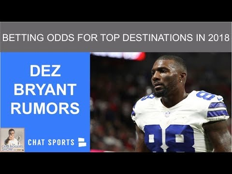 Dez Bryant Rumors Latest Betting Odds For Top Destinations In 2018