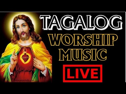TAGALOG WORSHIP - LIVE MUSIC