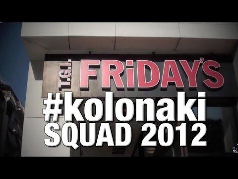Friday's Kolonaki - Squad 2012