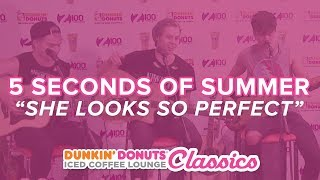 5 Seconds of Summer Performs She Looks So Perfect Live  Classic