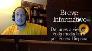Breve informativo - Noticias Forex del 15 de Septiembre 2017