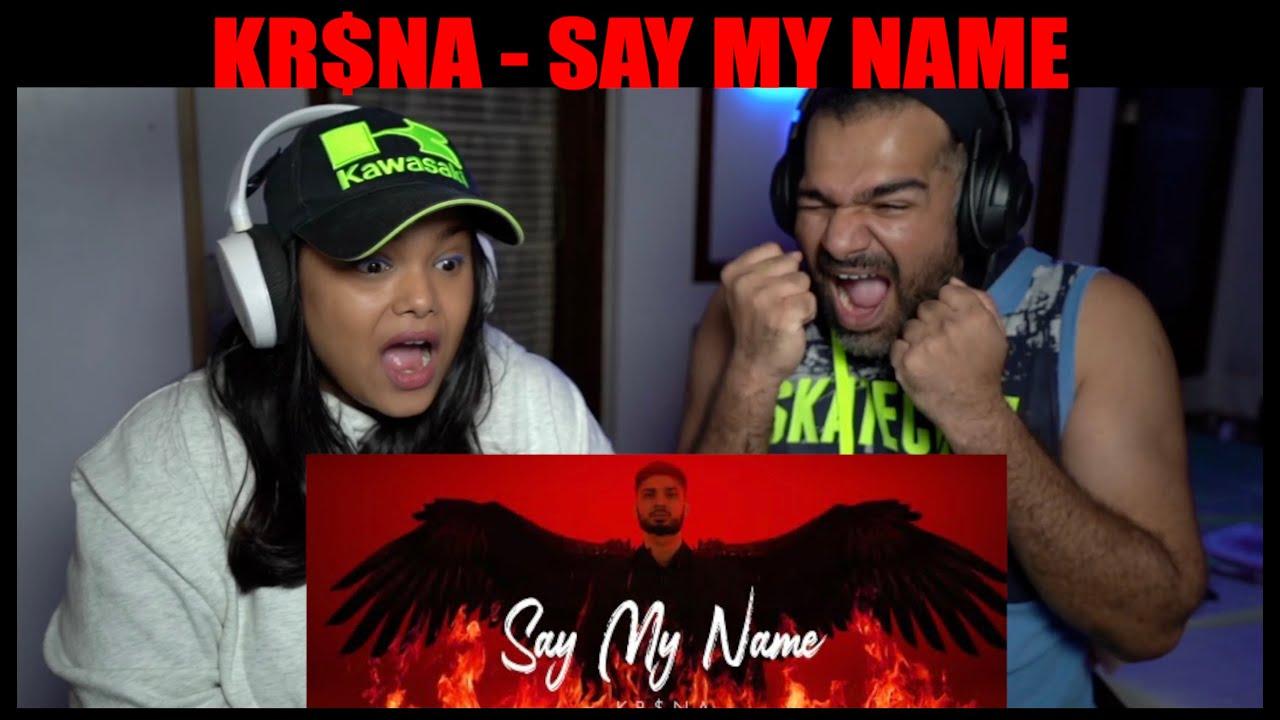 SAY MY NAME REACTION | KR$NA | HINDI VERSION