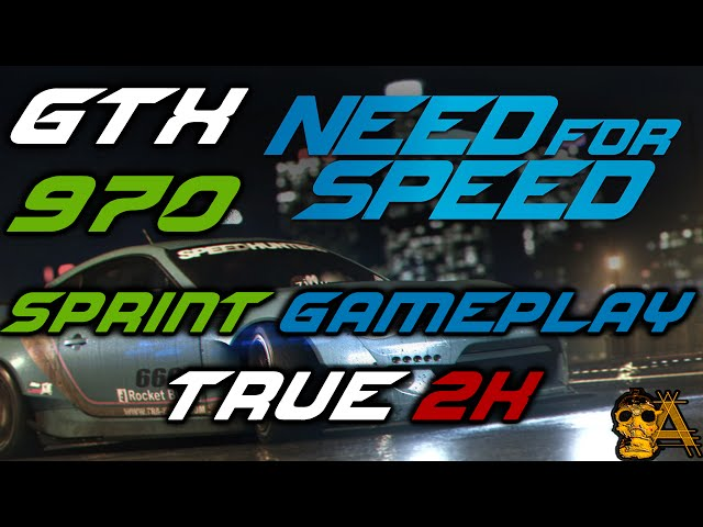 Need For Speed 2015 Pc 60 Fps True 2k Gameplay - Sprint Race Gtx 970+ I7 3770