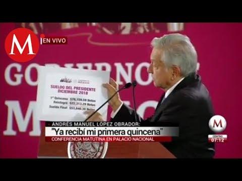 Ya recibí mi primera quincena: Andrés Manuel López Obrador