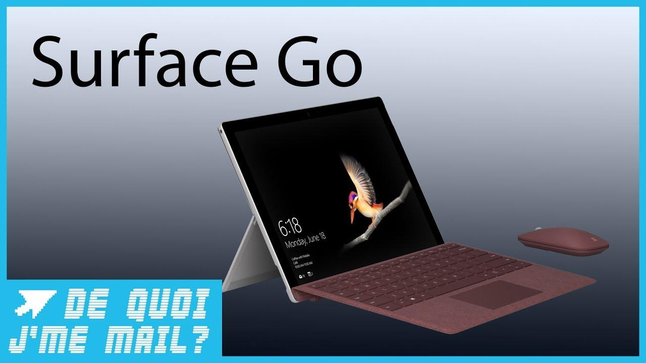 Surface Go : que vaut le PC low cost de Microsoft ? DQJMM (1/1)