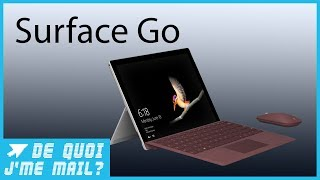 Surface Go : que vaut le PC low cost de Microsoft ? DQJMM (1/1)