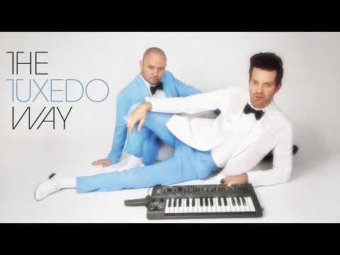 Tuxedo - The Tuxedo Way // Tuxedo III - Tuxedo - The Tuxedo Way // Tuxedo III