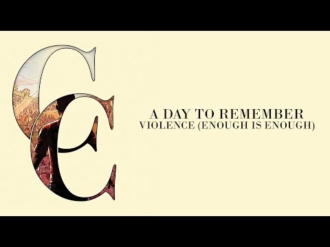 A Day To Remember - Violence (Enough Is Enough) (Audio)