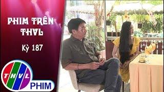 THVL | Phim Trên THVL - Kỳ 187: Gặp gỡ diễn viên Bích Trâm và Quốc Cường | Phim Tình mẫu tử