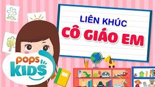 Mầm Chồi Lá - Liên Khúc Cô Giáo Em - Nhạc Thiếu Nhi Sôi Động | Vietnamese Kids Song