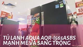 Tủ Lạnh Aqua Inverter AQR-I565ASBS - Mạnh mẽ và sang trọng