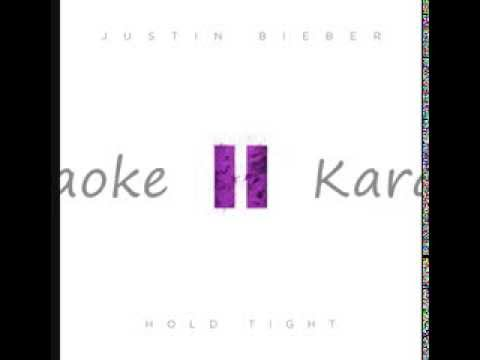 Justin Bieber   Hold Tight Karaoke/Instrumental LYRIC