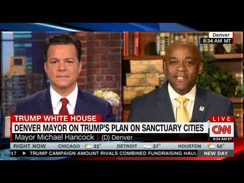 Denver Mayor Hancock talks 'sanctuary cities' on CNN