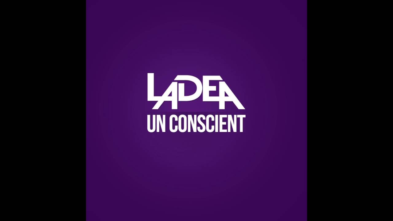 Download LADEA - Un Conscient (Audio)
