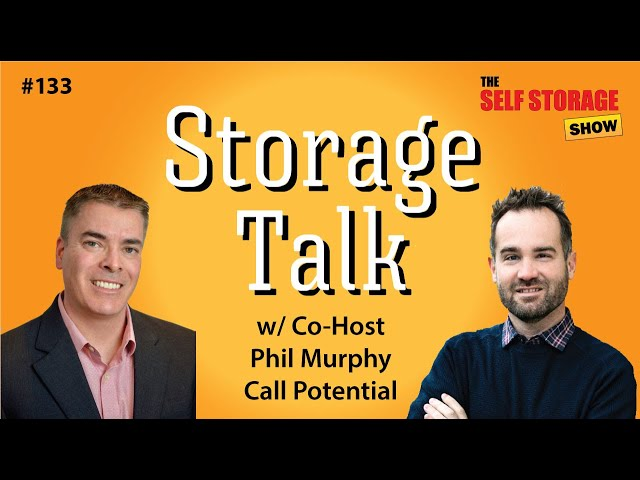 😎 #133: Storage Talk - Phil Murphy  - Call Potential