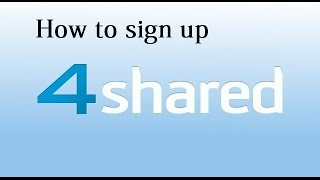 How to sign up 4Shared រប បបង ក តគណន យ យ 4Shared Khmer Computer Technology