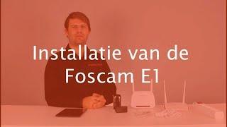 Installatie Foscam E1