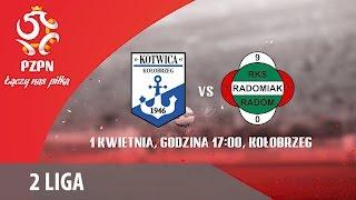 Kotwica Kolobrzeg vs Radomiak Radom full match