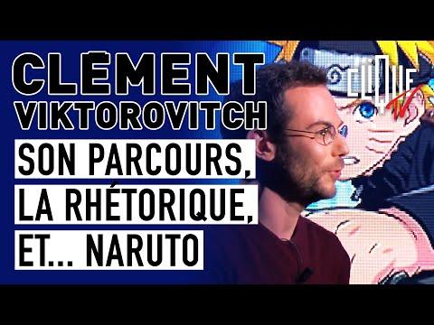 Clément Viktorovitch : son parcours, la rhétorique et... Naruto - Clique Talk