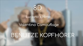 LUCIANO feat. NIMO - Valentino Camouflage - prod. by Genti (8D) **KOPFHÖRER**