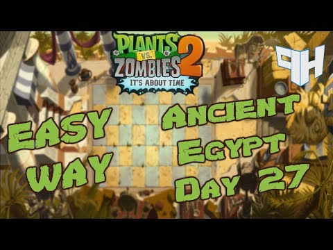 Plants vs Zombies 2 : Day 27 (Ancient Egypt)