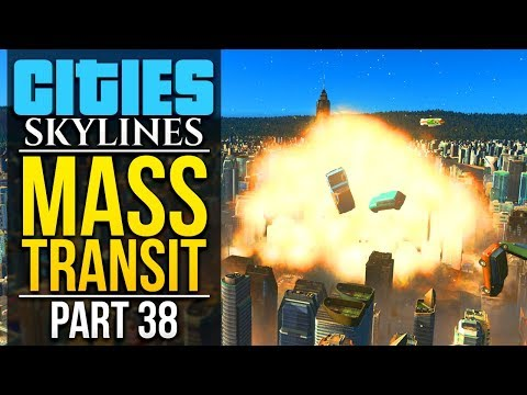 Cities: Skylines Mass Transit   PART 38   DESTROYING NERDSHIRE