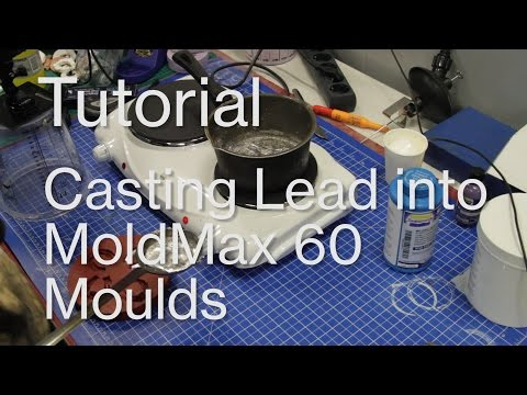 How to Cast Lead in MoldMax 60 Moulds