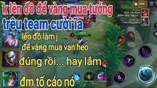 Troll Game _ Thánh Lầy Không Mua Đồ Để Vàng Mua Van Heo Trêu Team Cười ỉa