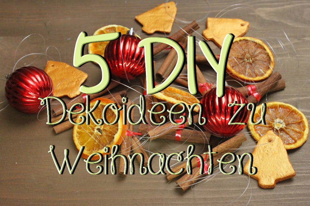 5 diy dekoideen f r weihnachten weihnachtsdeko schnell g nstig selber machen youtube. Black Bedroom Furniture Sets. Home Design Ideas