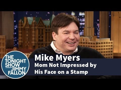 Mike Myers' Mom Is Not Impressed by His Face on a Stamp