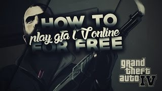 How to play GTA:IV Multiplayer PC for FREE 1080p ᴴᴰ