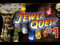 Jewel Quest - 1 - Welcome to My Office!