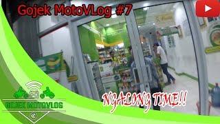 Gojek MotoVLog #7 | Ngalong TIME