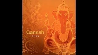 Ganesh Puja Mantras - Ganesh Sthapan & Namaskar