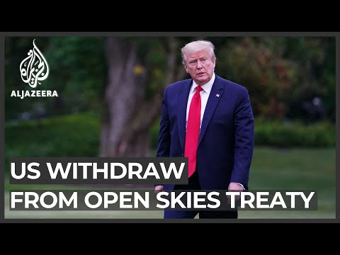 Trump to withdraw US from Open Skies arms control treaty