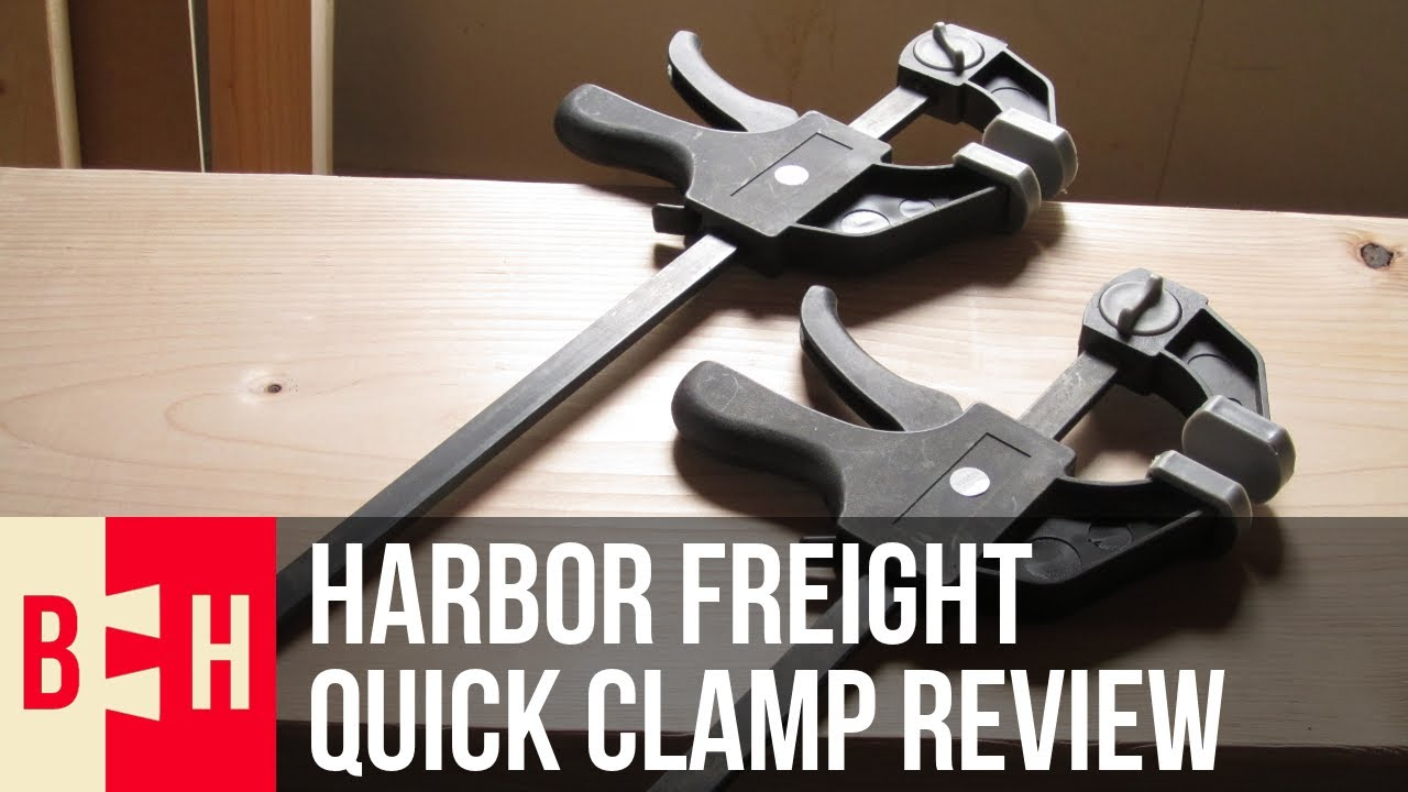 Harbor Freight Quick Clamp Review Youtube