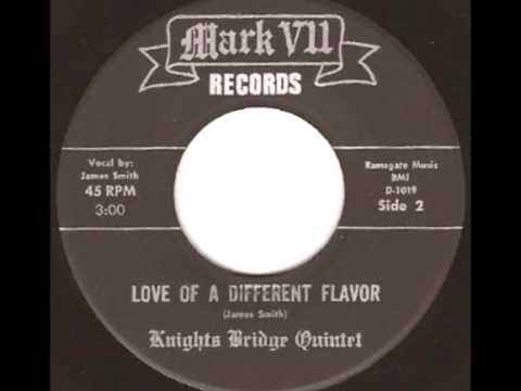 The Knights Bridge Quintet - Love Of A Different Flavor