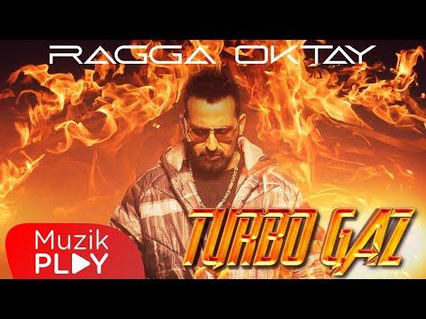 Ragga Oktay - Turbo Gaz (Official Video)
