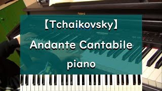 "Tchaikovsky ""Andante cantabile"" piano version"